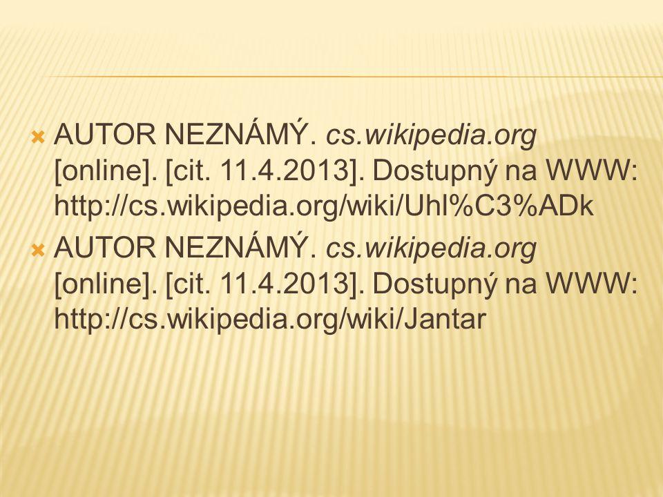 AUTOR NEZNÁMÝ. cs. wikipedia. org [online]. [cit. 11. 4. 2013]